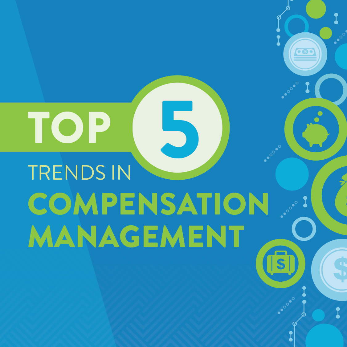 5 Trends in Compensation Management