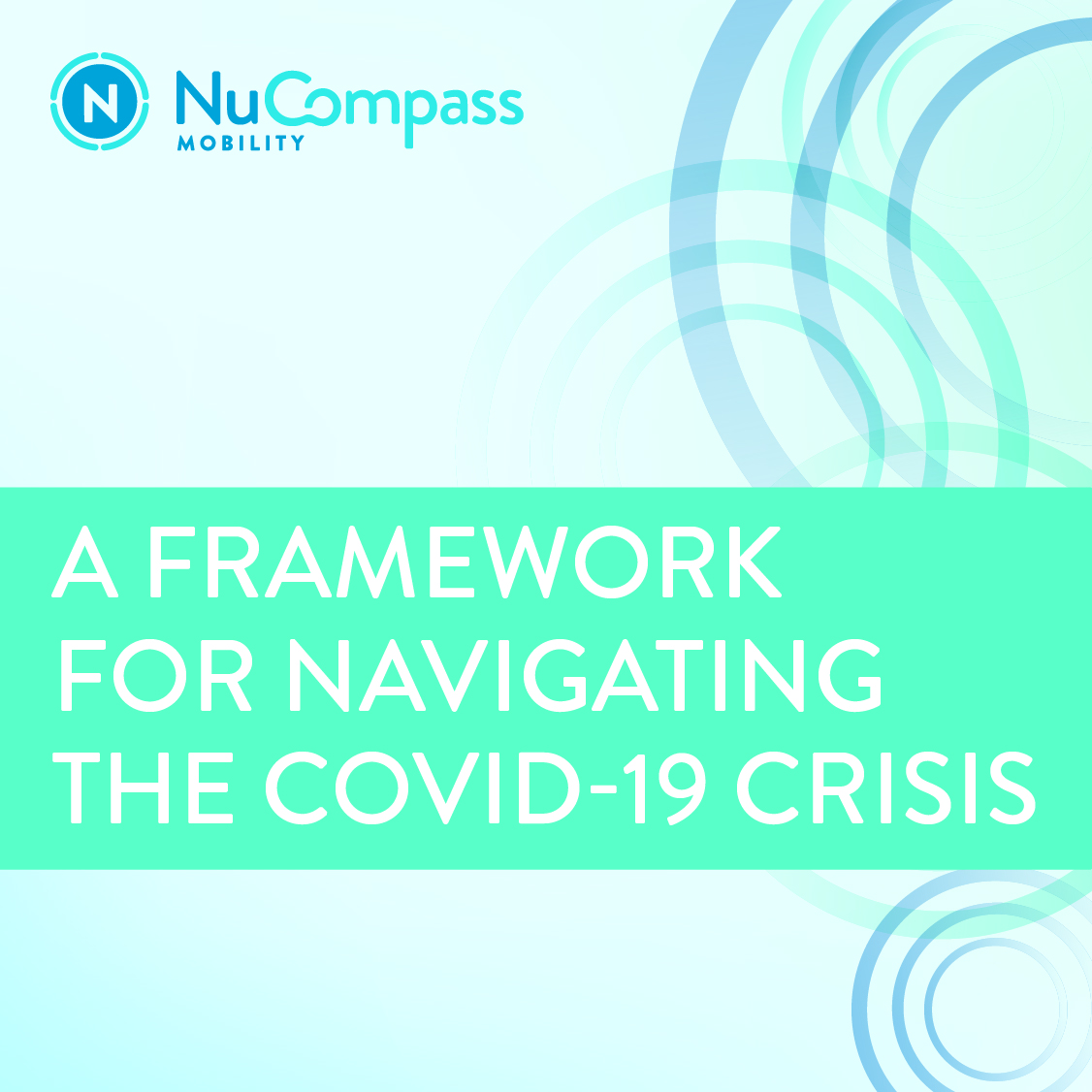 A Framework for Navigating the COVID-19 Crisis