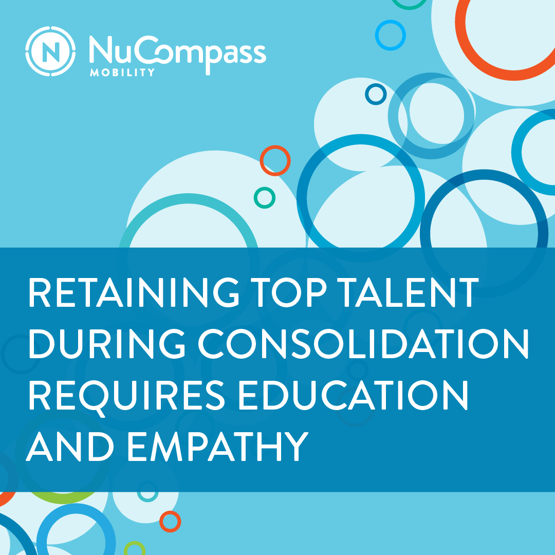 Retaining Top Talent During Consolidation Requires Education and Empathy