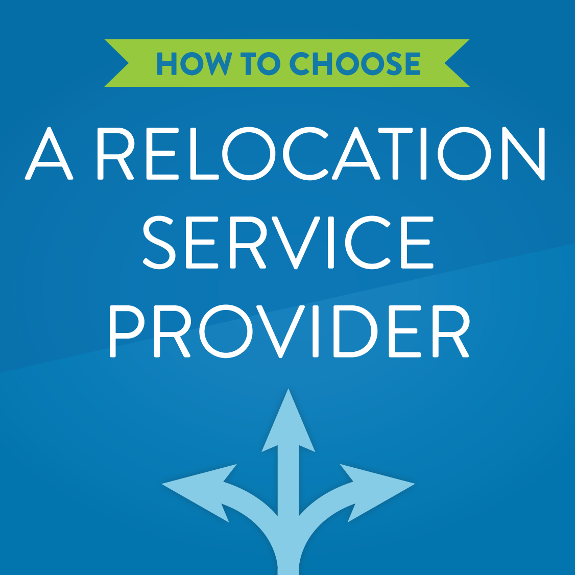 How to Choose the Right Relocation Partner